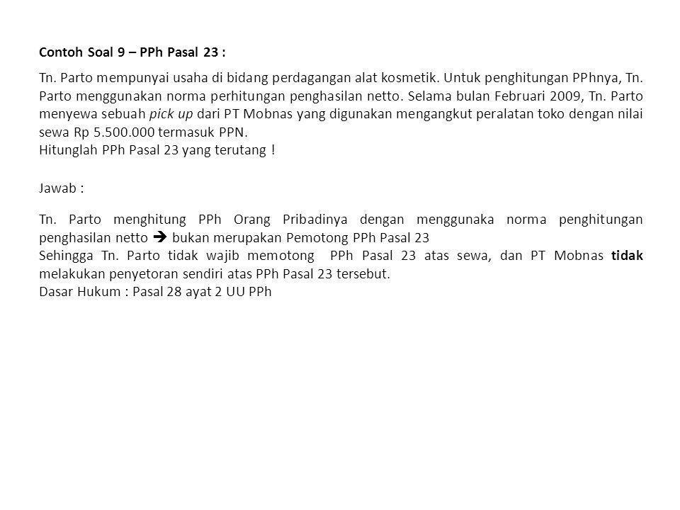 Contoh Soal 9 – PPh Pasal 23 :