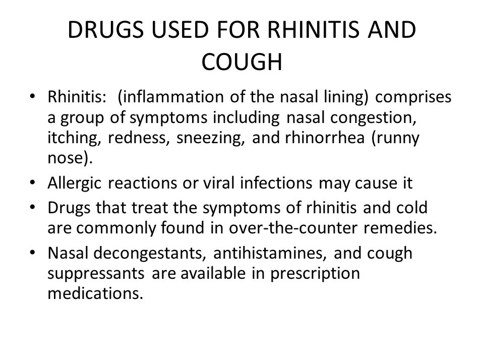 DRUGS USED FOR RHINITIS AND COUGH