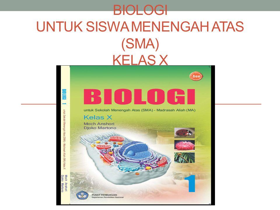BIOLOGI Untuk Siswa menengah atas (SMA) Kelas X