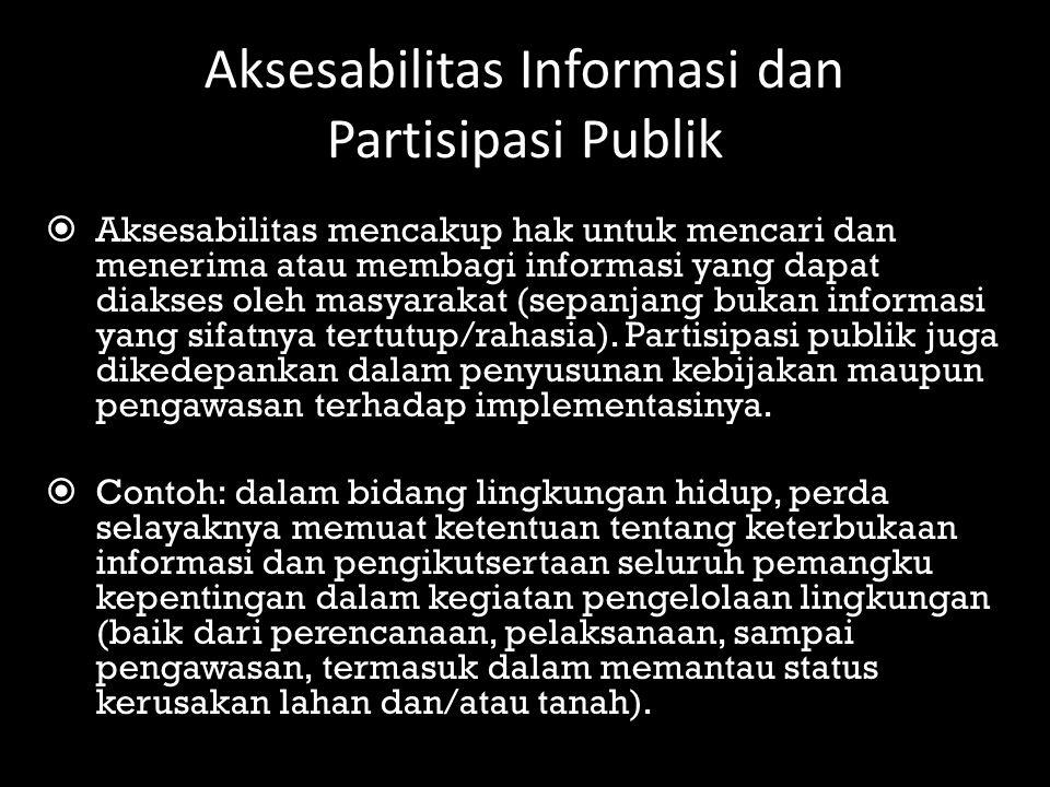 Aksesabilitas Informasi dan Partisipasi Publik