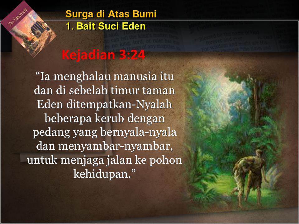 Surga di Atas Bumi 1. Bait Suci Eden