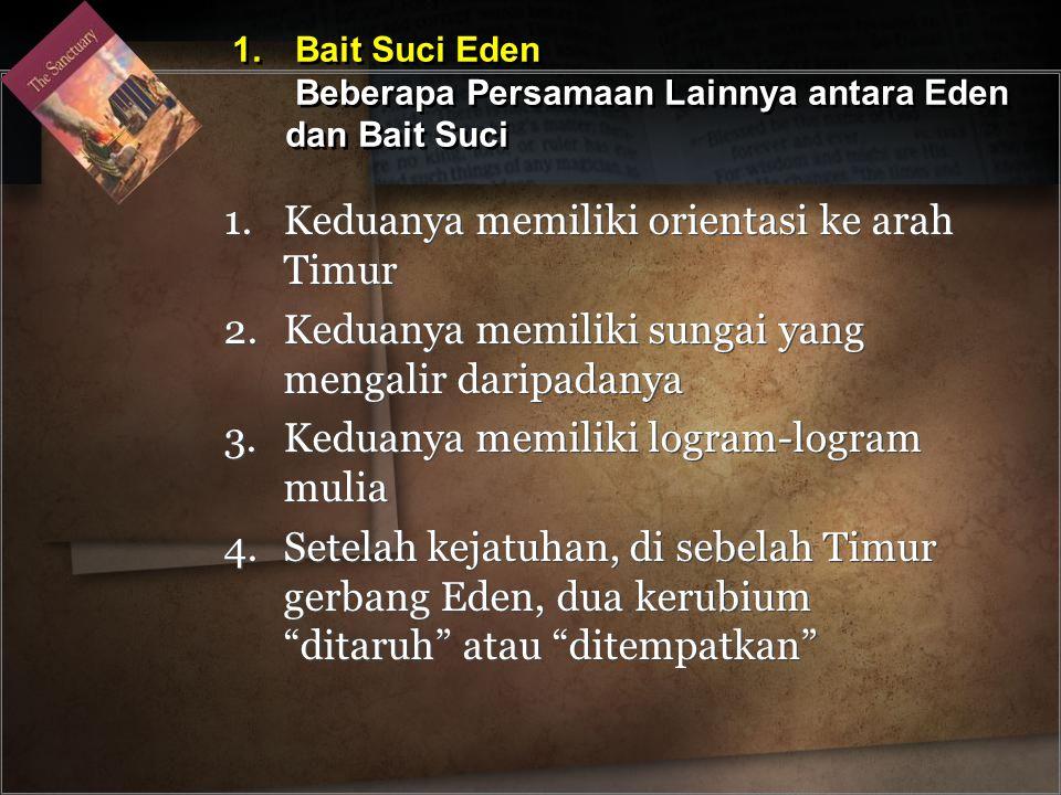 1. Bait Suci Eden Beberapa Persamaan Lainnya antara Eden dan Bait Suci