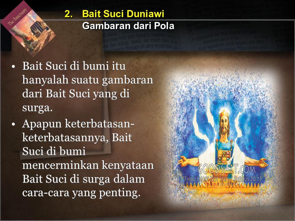 2. Bait Suci Duniawi Gambaran dari Pola