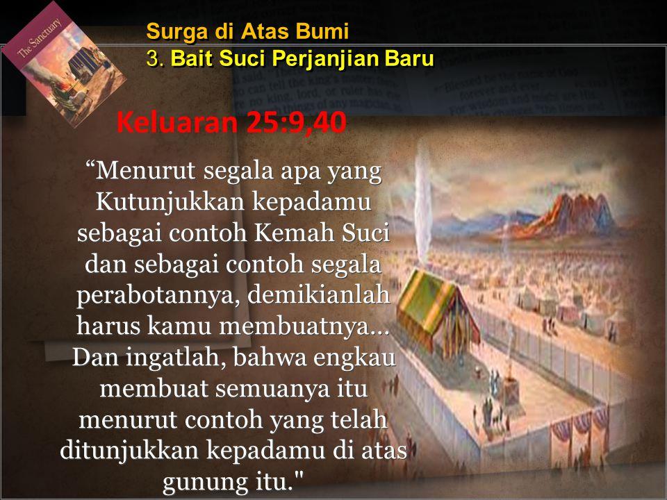 Surga di Atas Bumi 3. Bait Suci Perjanjian Baru