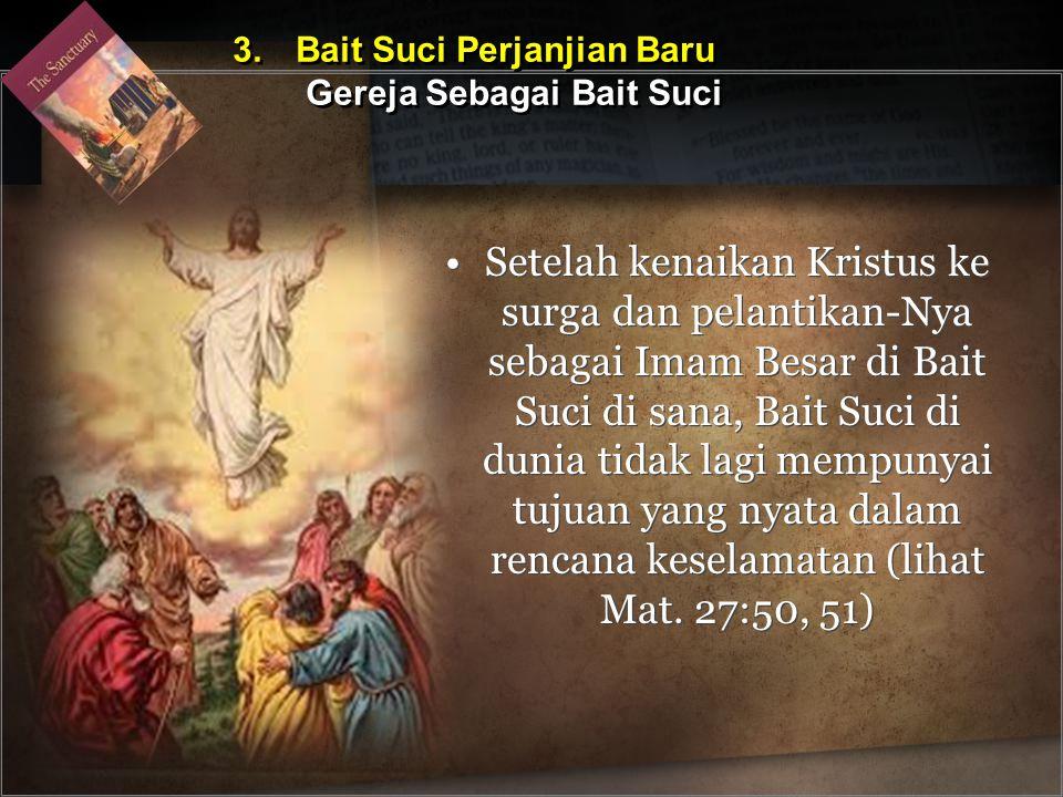 3. Bait Suci Perjanjian Baru Gereja Sebagai Bait Suci
