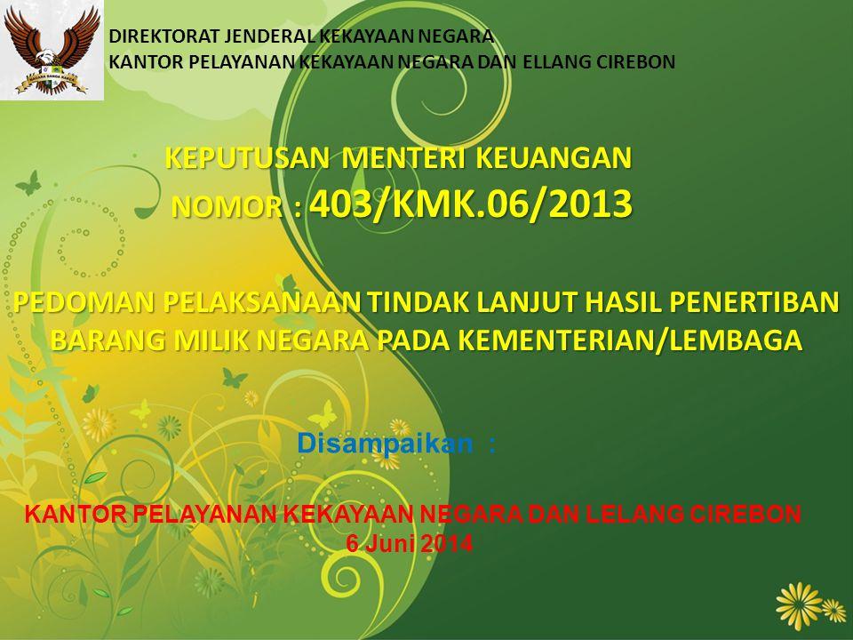 KEPUTUSAN MENTERI KEUANGAN NOMOR : 403/KMK.06/2013