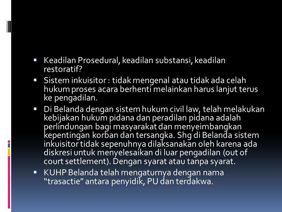 Keadilan Prosedural, keadilan substansi, keadilan restoratif
