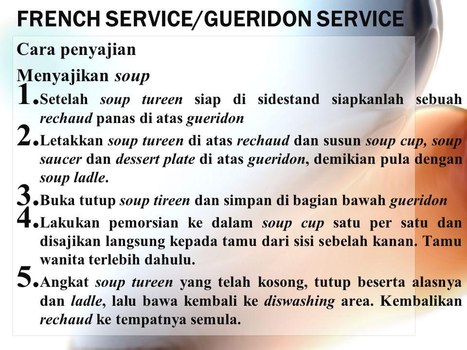 FRENCH SERVICE/GUERIDON SERVICE