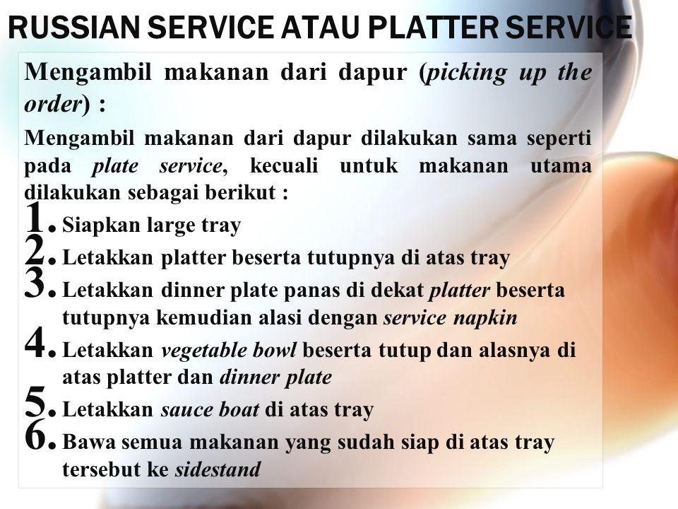 RUSSIAN SERVICE ATAU PLATTER SERVICE