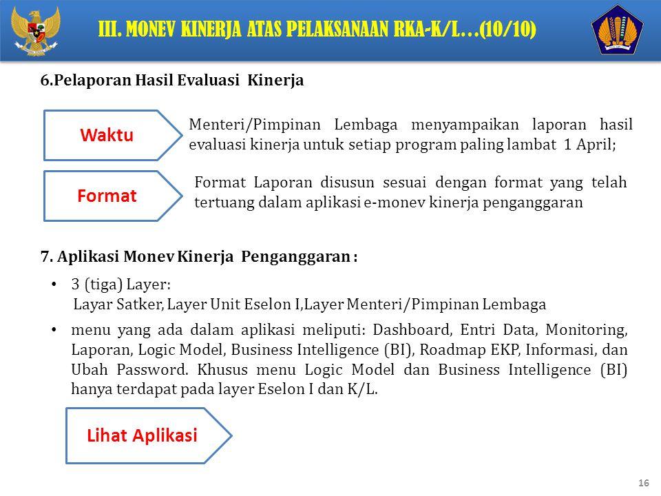 III. Monev Kinerja Atas Pelaksanaan RKA-K/L…(10/10)