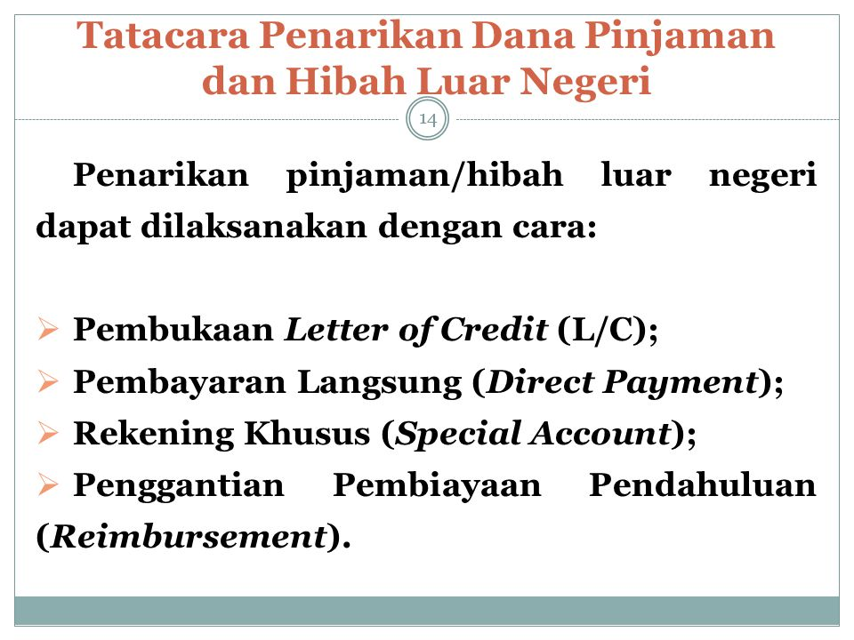 Tatacara Penarikan Dana Pinjaman dan Hibah Luar Negeri