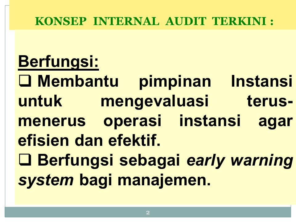 KONSEP INTERNAL AUDIT TERKINI :