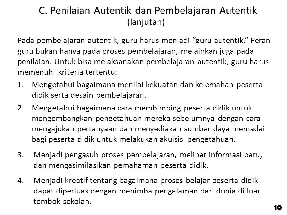 C. Penilaian Autentik dan Pembelajaran Autentik (lanjutan)