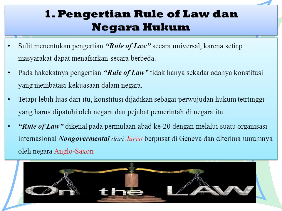 1. Pengertian Rule of Law dan Negara Hukum