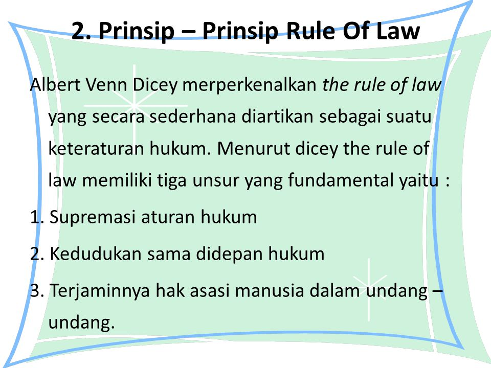 2. Prinsip – Prinsip Rule Of Law