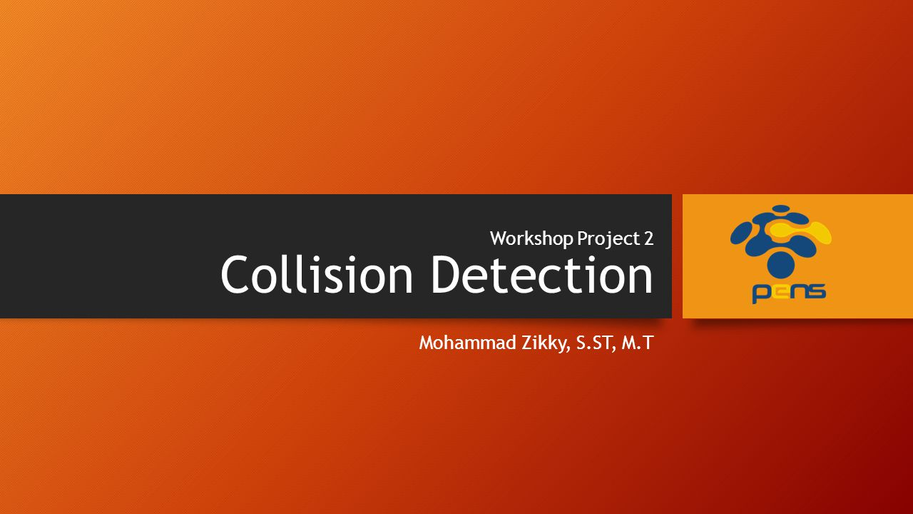 Workshop Project 2 Collision Detection