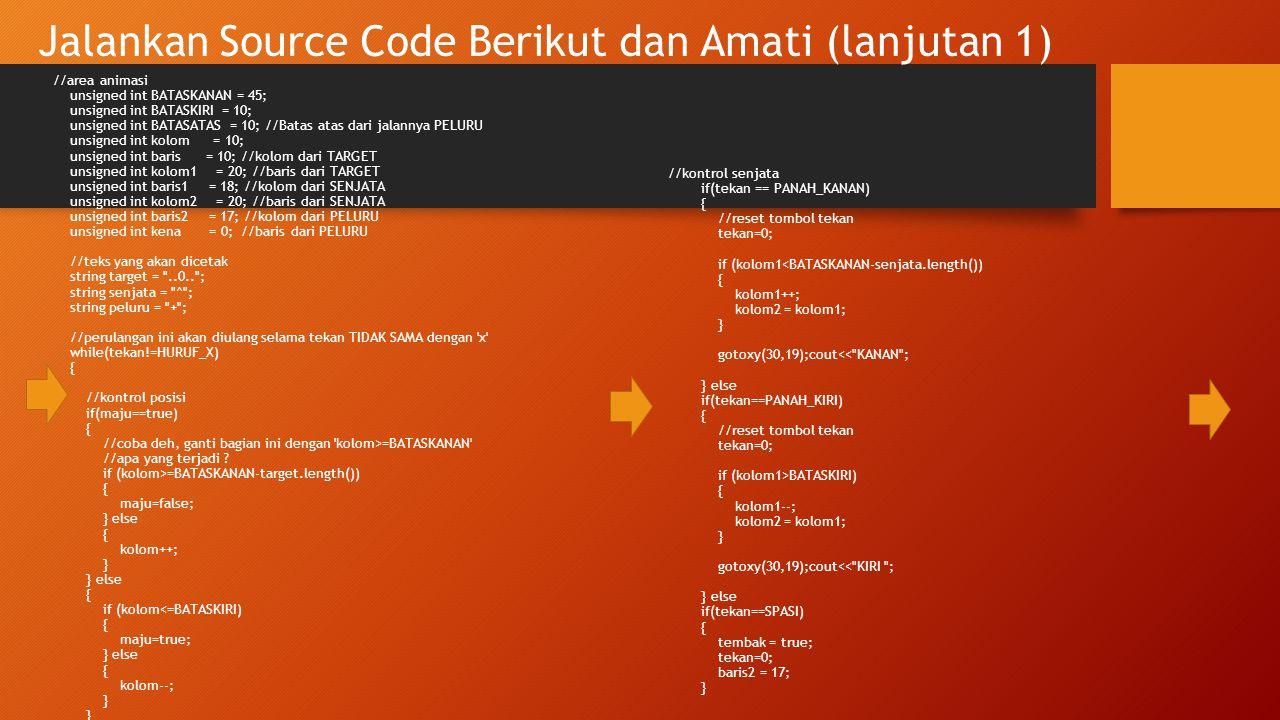 Jalankan Source Code Berikut dan Amati (lanjutan 1)