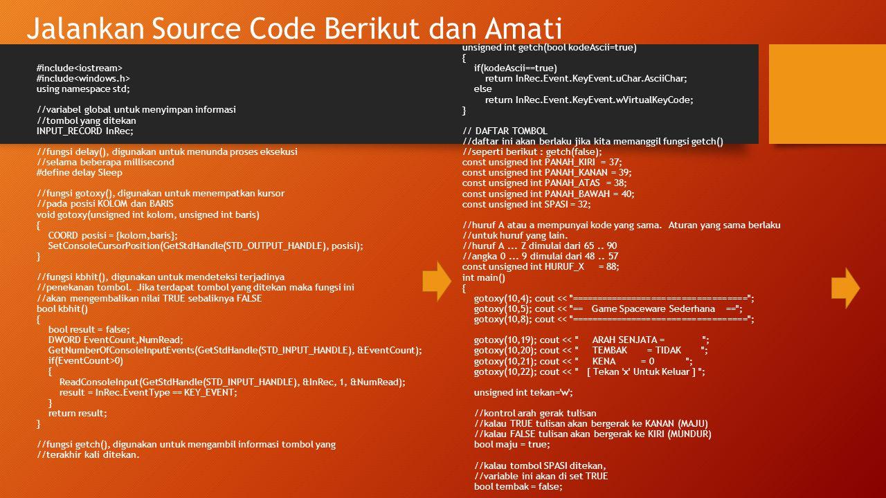 Jalankan Source Code Berikut dan Amati