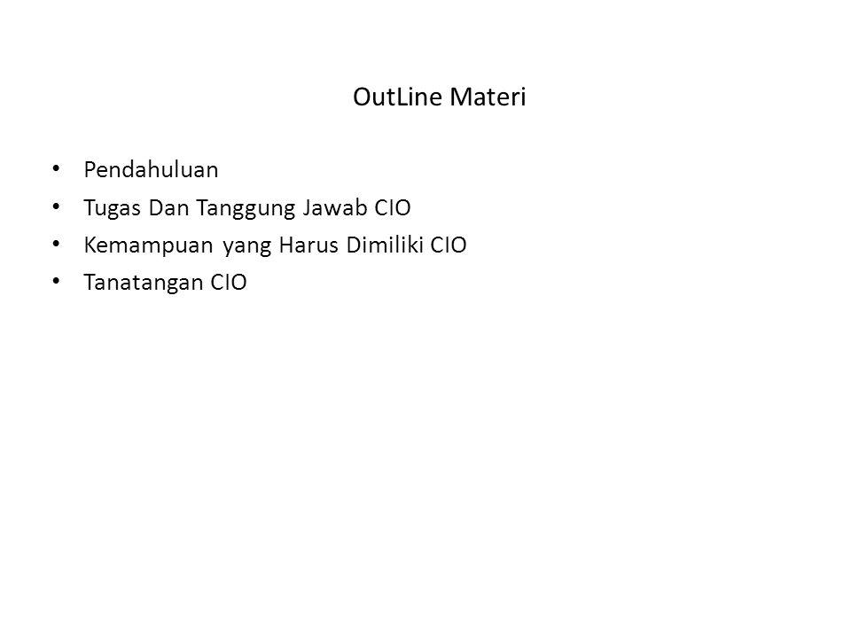 OutLine Materi Pendahuluan Tugas Dan Tanggung Jawab CIO