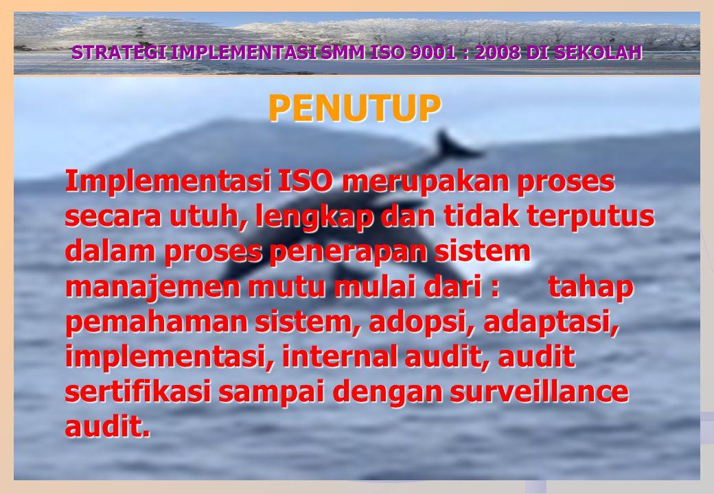 STRATEGI IMPLEMENTASI SMM ISO 9001 : 2008 DI SEKOLAH