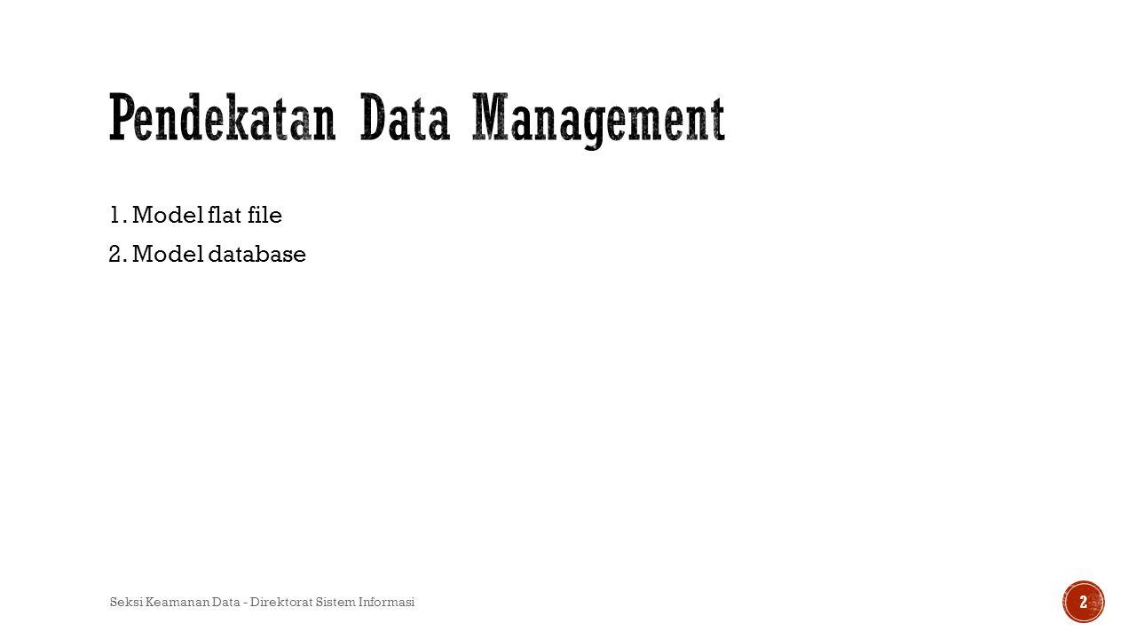 Pendekatan Data Management