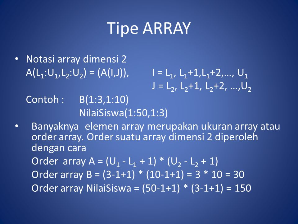 Tipe ARRAY Notasi array dimensi 2