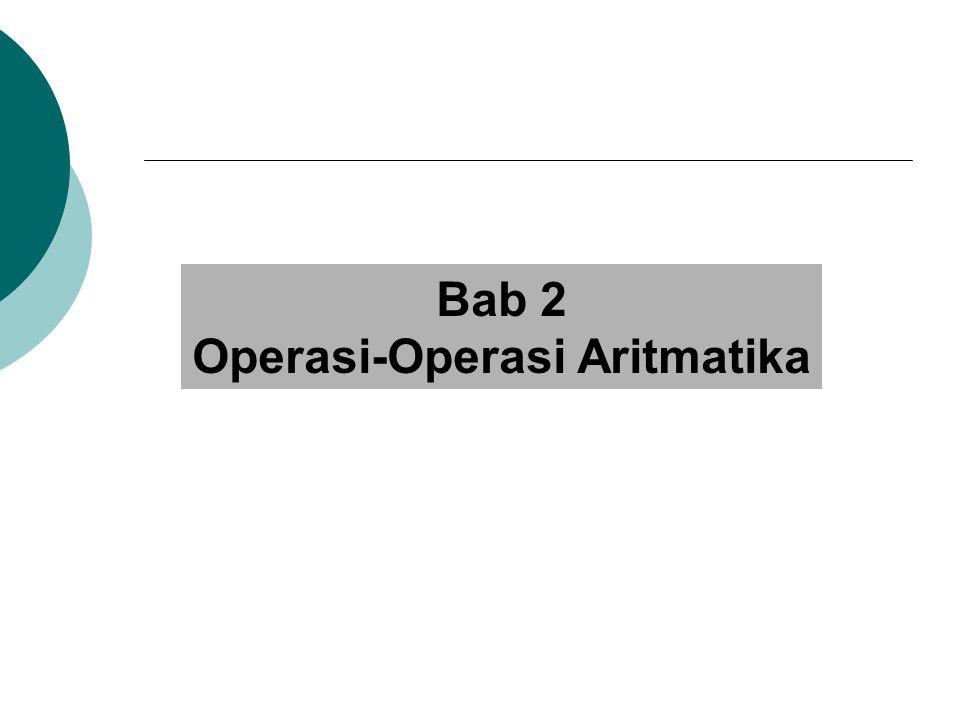 Operasi-Operasi Aritmatika