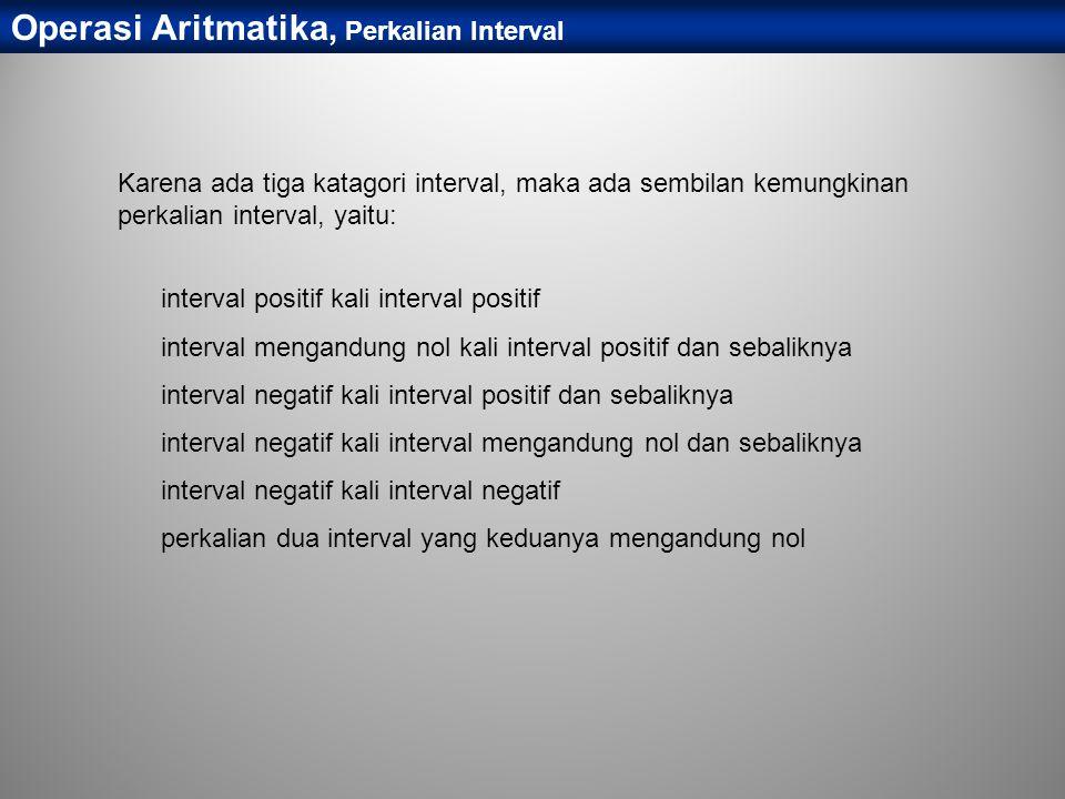 Operasi Aritmatika, Perkalian Interval