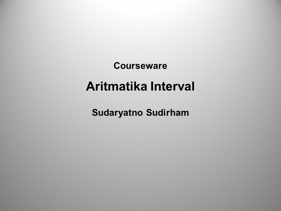 Courseware Aritmatika Interval Sudaryatno Sudirham