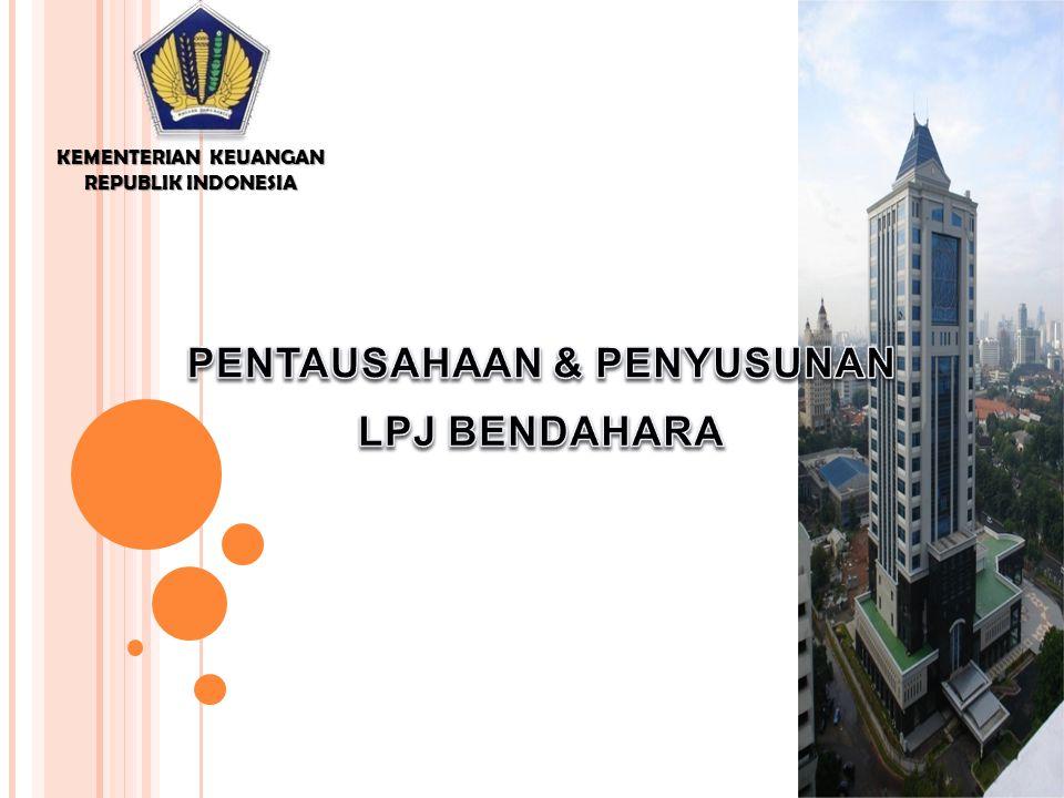 KEMENTERIAN KEUANGAN REPUBLIK INDONESIA PENTAUSAHAAN & PENYUSUNAN