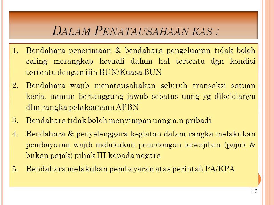 Dalam Penatausahaan kas :