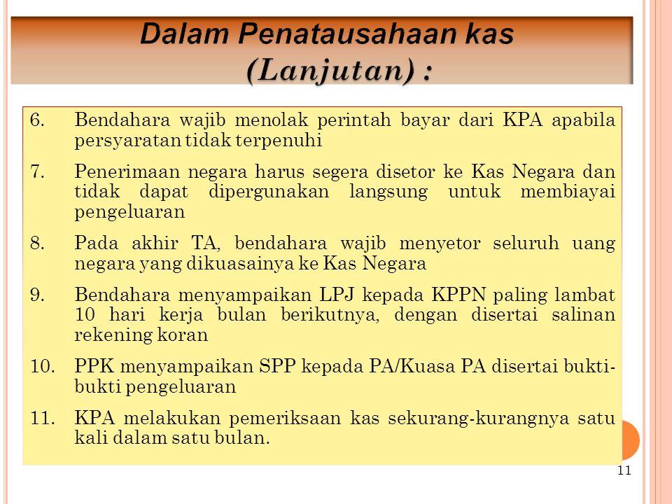 Dalam Penatausahaan kas (Lanjutan) :