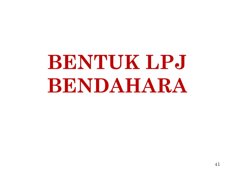 BENTUK LPJ BENDAHARA 41