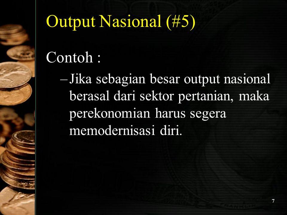 Output Nasional (#5) Contoh :