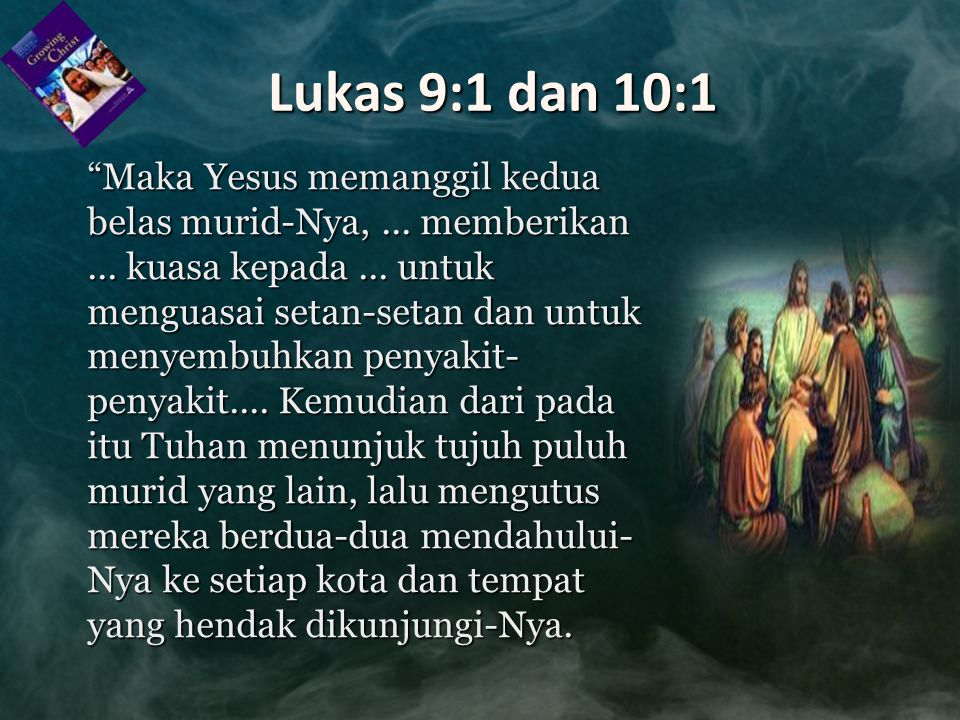 Lukas 9:1 dan 10:1