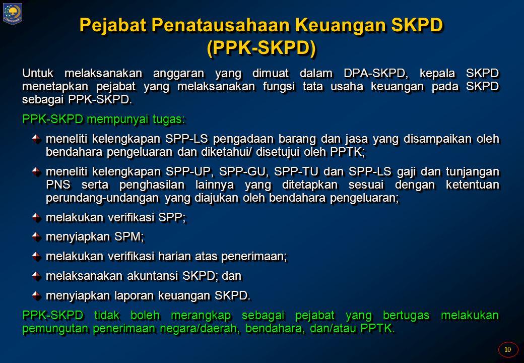 Pejabat Penatausahaan Keuangan SKPD (PPK-SKPD)