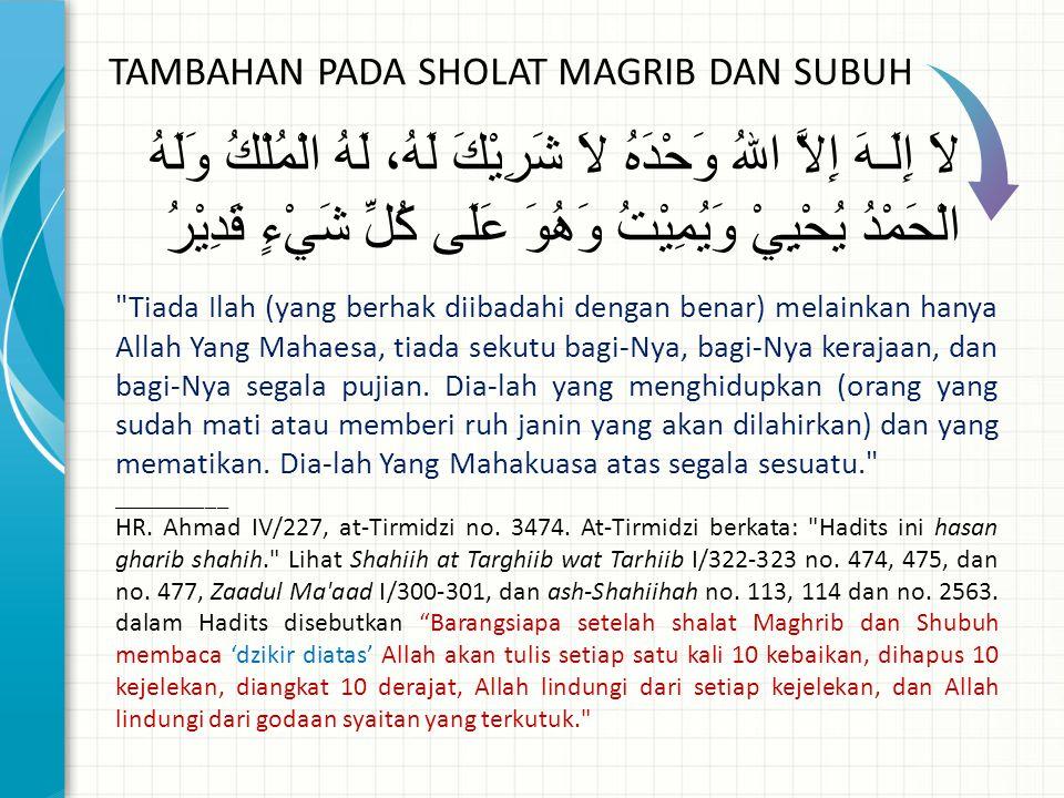 TAMBAHAN PADA SHOLAT MAGRIB DAN SUBUH