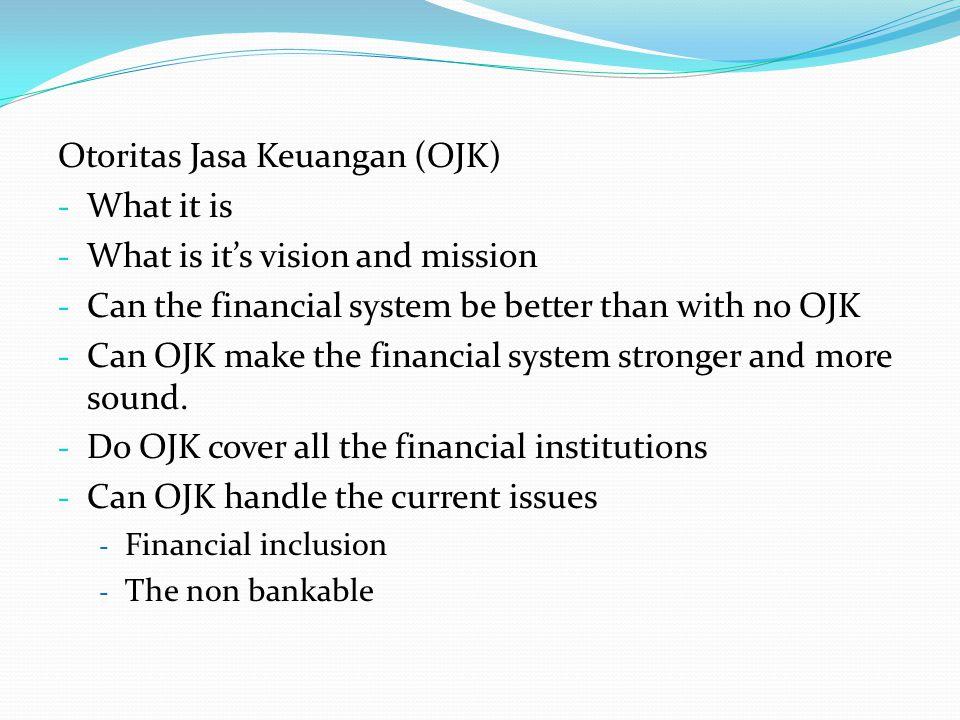 Otoritas Jasa Keuangan (OJK) What it is