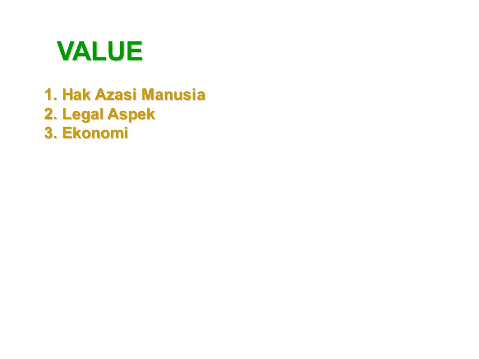 VALUE Hak Azasi Manusia Legal Aspek Ekonomi