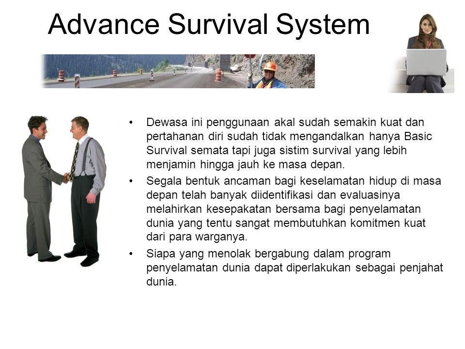 Advance Survival System