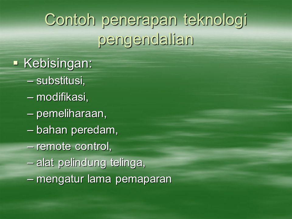 Contoh penerapan teknologi pengendalian