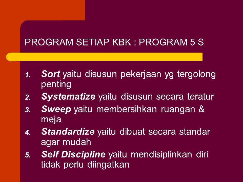 PROGRAM SETIAP KBK : PROGRAM 5 S