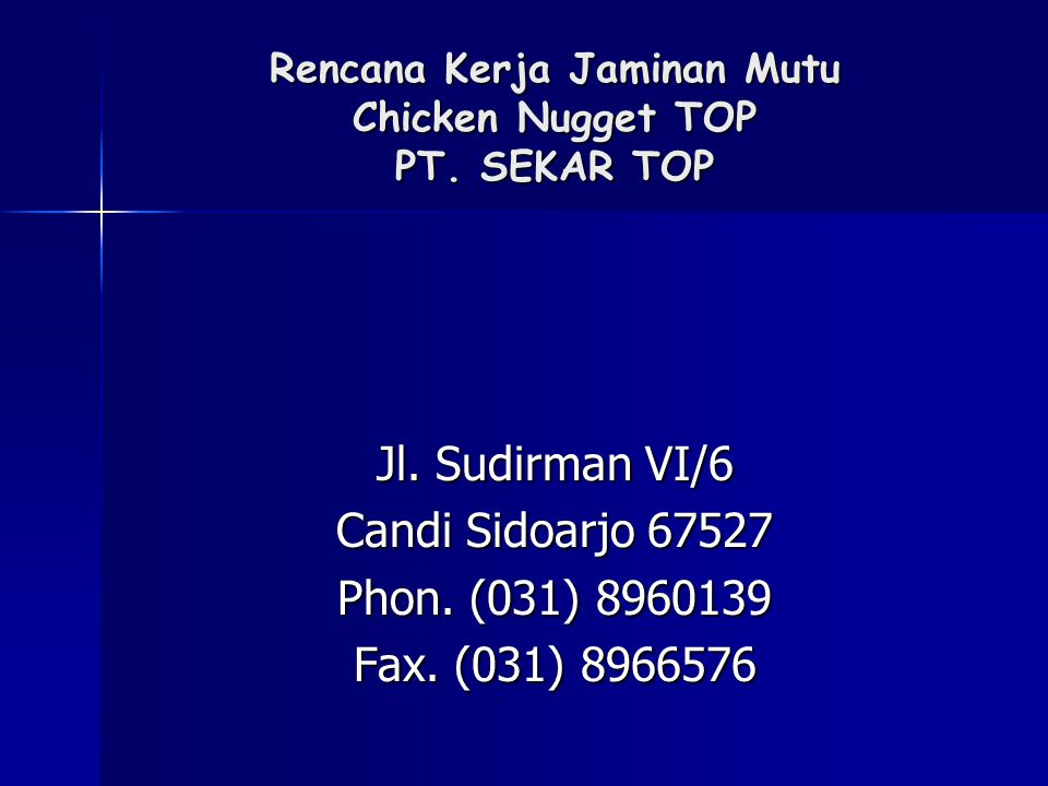 Rencana Kerja Jaminan Mutu Chicken Nugget TOP PT. SEKAR TOP