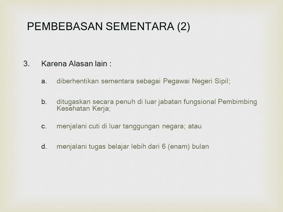 PEMBEBASAN SEMENTARA (2)