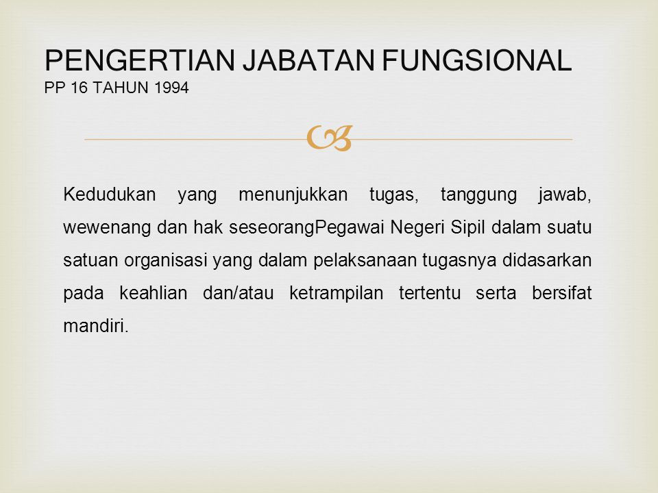 PENGERTIAN JABATAN FUNGSIONAL