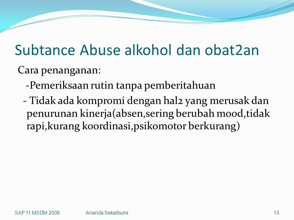 Subtance Abuse alkohol dan obat2an