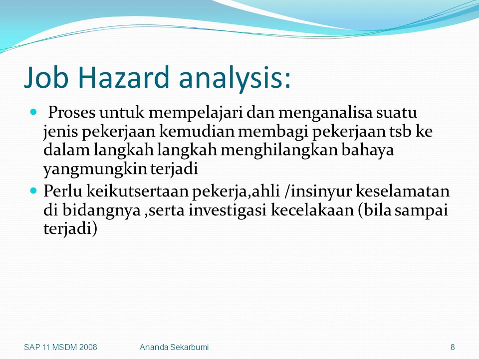 Job Hazard analysis: