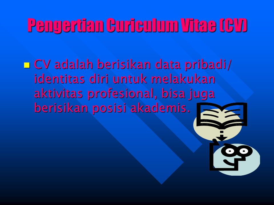 Pengertian Curiculum Vitae (CV)