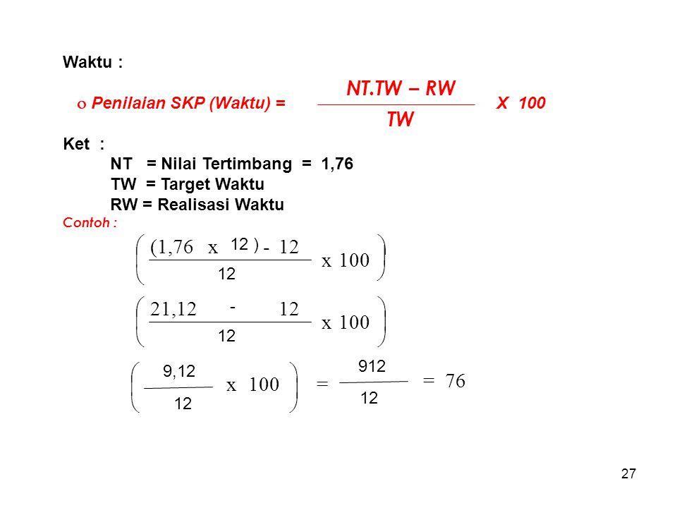 NT.TW – RW TW è æ 100 x - (1,76 ÷ ö ç ø x 21,12 ø ö 100 æ ç ÷ è ÷ ø ö