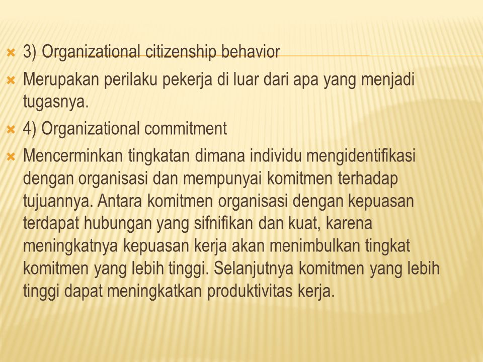 3) Organizational citizenship behavior